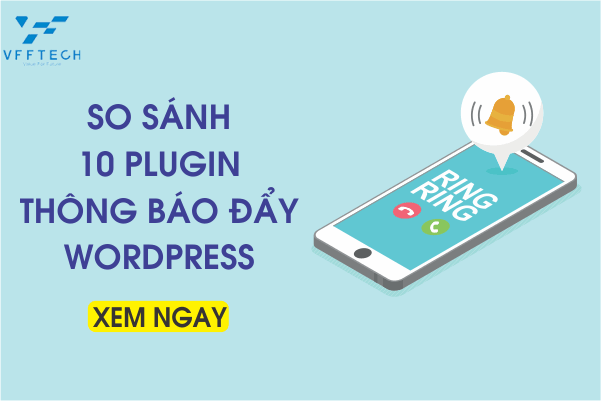 so sanh 10 plugin thong bao day