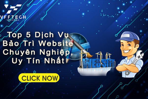 Top 5 Dịch Vụ Bảo Trì Website Chuyên Nghiệp, Uy Tín Nhất
